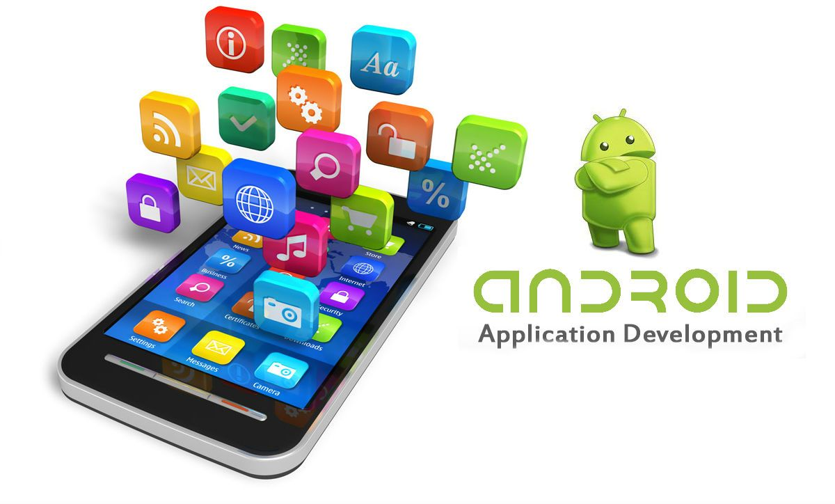 BENEFITS OF ANDROID APPLICATION DEVELOPMENT